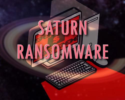 Saturn ransomware virus
